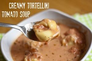 Creamy Tortellini Tomato Soup
